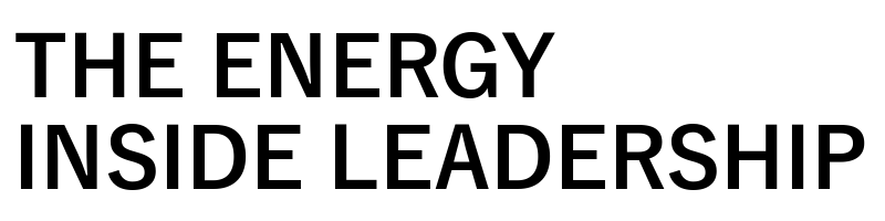 The Energy Inside Leadership